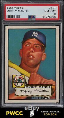 1952 Topps Mickey Mantle #311 PSA 8 NM-MT (PWCC-A)