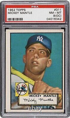 1952 Topps Mickey Mantle #311 PSA 8 (OC) NM-MT